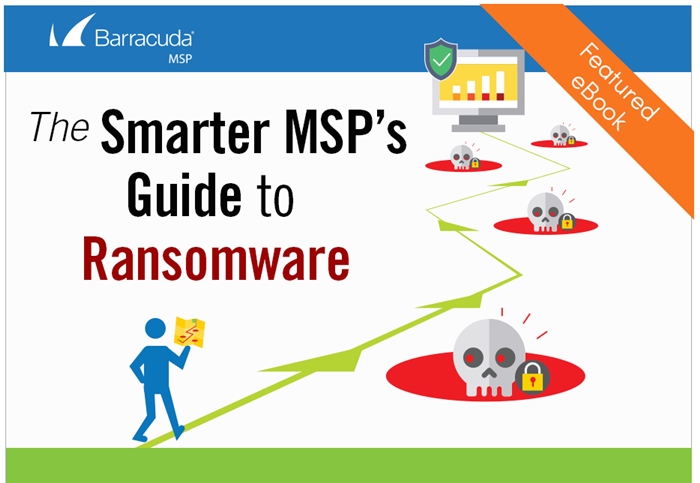 The Smarter MSP's Guideto Ransomware