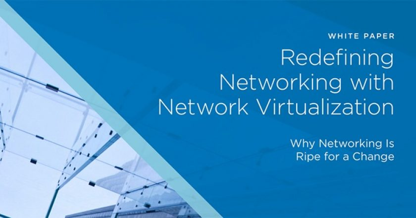 Re-defining Networking with Network Virtualization